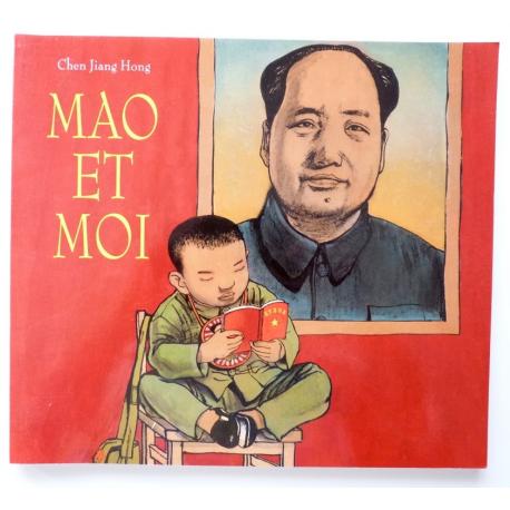 Mao et moi - le petit garde rouge