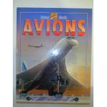AVIONS - l'histoire illustrée de l'aviation