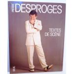 Textes de scène, Pierre DESPROGES