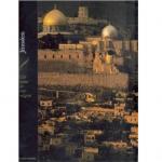 Jérusalem - Cité sainte de trois religions