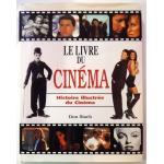 Le livre du cinéma - l'histoire illustrée du cinéma