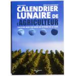 Calendrier lunaire de l'agriculteur - Cultiver mois par mois au rythme de la lune