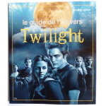 TWILIGHT, le guide de l'univers (non officiel)