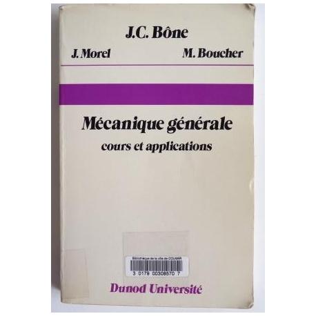 Mécanique générale - cours et applications