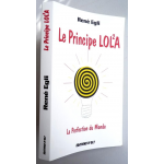 Le principe LOL2A ou La perfection du monde