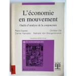 L'économie en mouvement - outils d'analyse de la conjoncture