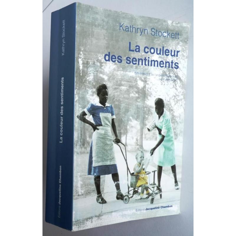 La couleur des sentiments kathryn stockett editions - La cuisine des sentiments ...
