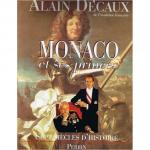 Monaco et ses princes - sept siècles d'histoire
