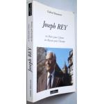 Joseph Rey - un maire pour Colmar, un alsacien pour l'Europe