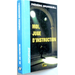 Moi, juge d'instruction