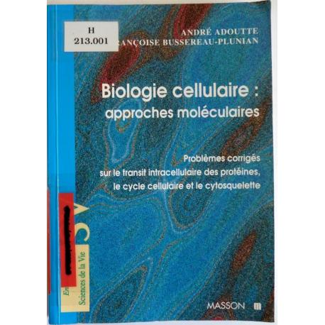 Biologie cellulaire, approches moléculaires