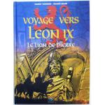 Voyage vers Léon IX - le lion de pierre