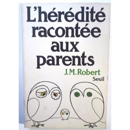 L'hérédité racontée aux parents
