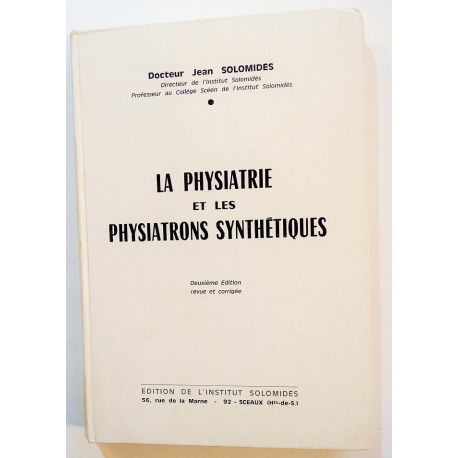 La physiatrie et les physiatrons synthétiques