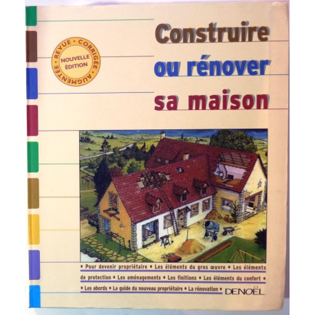 Construire ou r nover sa maison editions deno l for Renover sa maison