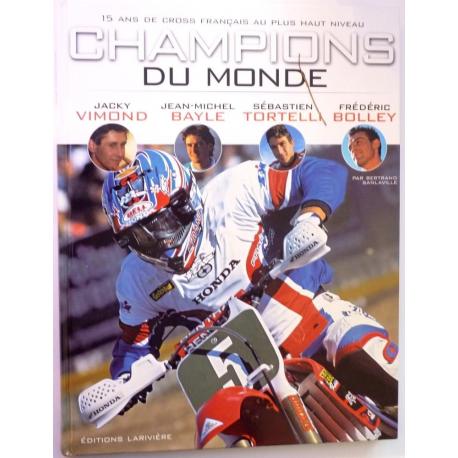 Champions du monde. 15 ans de cross français ...