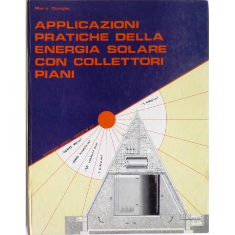 Applicazioni pratiche della energia solare