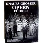 Knaurs grosser Opernführer