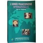 L'année francophone internationale, bilan 1992, perspectives