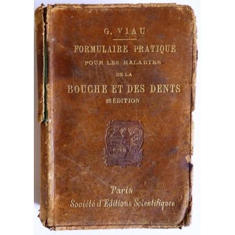 Formulaire pratique pour les maladies de la bouche et des dents