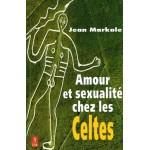 Amour et sexualité chez les Celtes