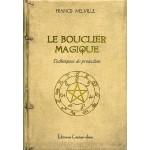Le Bouclier Magique, un manuel de défense contre les arts noirs