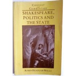 SHAKESPEARE, politics and the state