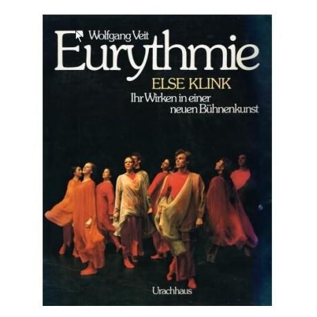 Eurythmie, Else Klink, ihr Wirken in einer neuen Bühnenkunst