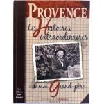Histoires de mon grand-père, Provence