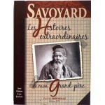 Histoires de mon Grand Père - Savoyard