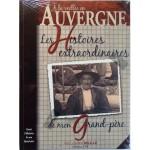 Les histoires extraordinaires de mon grand-père, Auvergne
