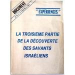 La troisième partie de la découverte des savants israeliens