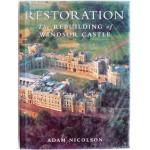 Restoration the rebuilding of Windsor castle
