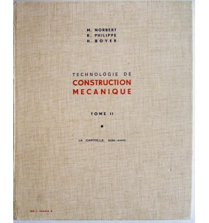 Technologie de construction mécanique, Tome 2