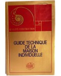 Guide technique de la maison individuelle