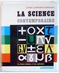 La science contemporaine, les sciences physiques et leurs applications
