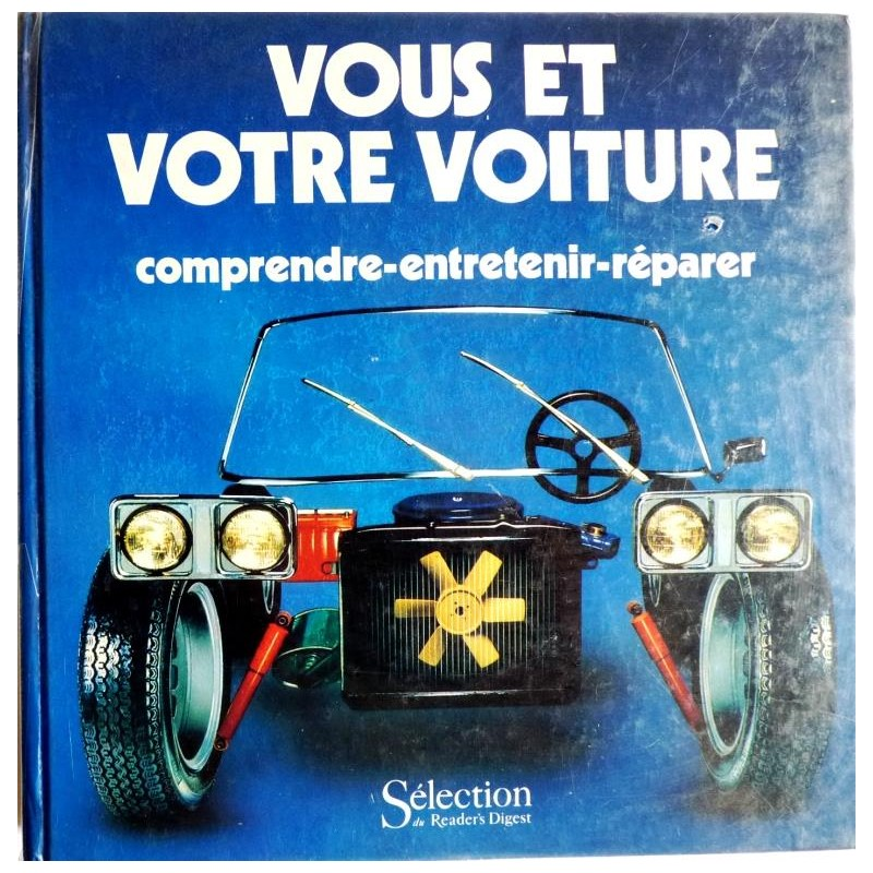 vous et votre voiture s lection du readers 39 s digest 1986. Black Bedroom Furniture Sets. Home Design Ideas