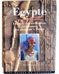 Egypte, le guide des civilisations égyptiennes, des pharaons à l'Islam