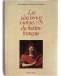 Les plus beaux manuscrits du théâtre français