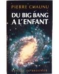 Du big bang à l'enfant