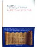 La bible sans avoir peur