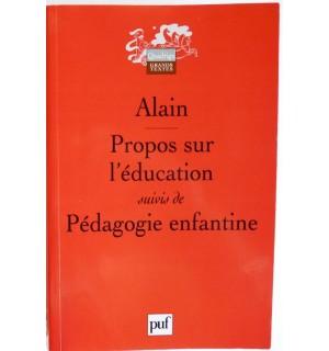 Propos sur l'éducation -suivis de- pédagogie enfantine