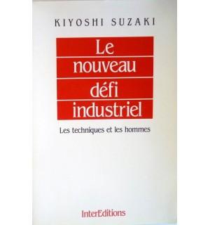 Le nouveau défi industriel