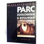 Mulhouse, parc zoologique et botanique