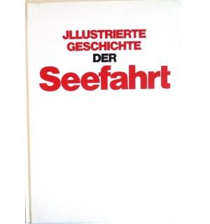 Illustrierte Geschichte der Seefahrt