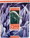 Le micro zoo, ces petits animaux qui nous entourent