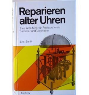 Reparieren alter Uhren