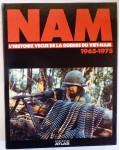 NAM, l'histoire vécue de la guerre du Viet-nam