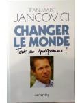 Changer le monde : Tout un programme