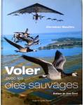 Voler avec les oies sauvages